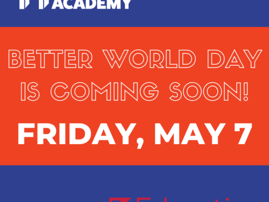 Better World Day is Coming Soon!